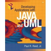 Developing Applications with Java and UML by Jr. Paul R. Reed