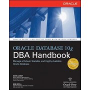 Oracle Database 10g DBA Handbook by Kevin Loney