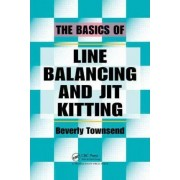 The Basics of Line Balancing and JIT Kitting by Beverly Townsend