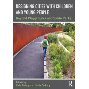 Designing Cities with Children and Young People by Kate Bishop