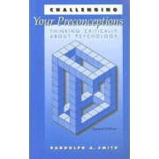 Challenging Your Preconceptions by Randolph A. Smith