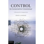 Control in Generative Grammar by Idan Landau