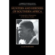Hunters and Herders of Southern Africa by Alan Barnard
