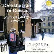 I See the Sun in Russia by Dedie King