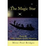 The Magic Star by Mitzi Pool Bridges