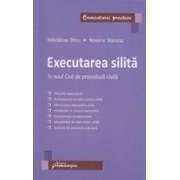 Executarea Silita In Noul Cod De Procedura Civila - Madalina Dinu Roxana Stanciu