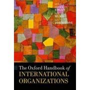 The Oxford Handbook of International Organizations by Jacob Katz Cogan