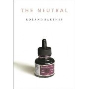 The Neutral by Roland Barthes
