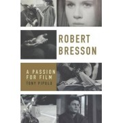 Robert Bresson by Tony Pipolo