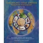 Night That Unites Passover Haggadah by Aaron Goldscheider