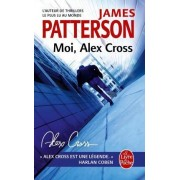 Moi, Alex Cross (Alex Cross) by James Patterson