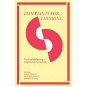 Blueprints for Thinking by Sarah L. Friedman