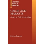 Crime and Markets by Vincenzo Ruggiero