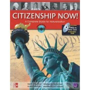 Citizenship Now! Student Book with Pass the Interview DVD and Audio CD by Karen Hilgeman