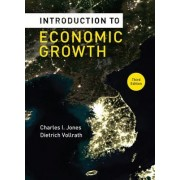 Introduction to Economic Growth 3E by Charles I. Jones