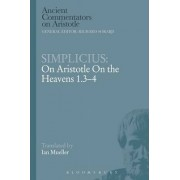 Simplicius: On Aristotle on the Heavens 1.3-4 by Simplicius