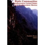 Biotic Communities by David E Brown