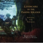 Landscapes of the Passing Strange by Rosamund Purcell