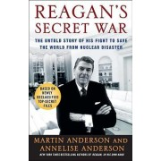 Reagan's Secret War by Martin Anderson