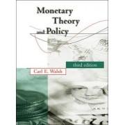 Monetary Theory and Policy by Carl E. Walsh