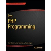 Pro PHP Programming by Mladen Gogala