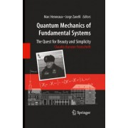 Quantum Mechanics of Fundamental Systems by Marc Henneaux