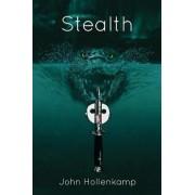 Stealth by John Hollenkamp
