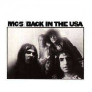 Mc5 - Back Inthe Usa (0081227103323) (1 CD)