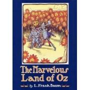 The Marvellous Land of Oz by L. F. Baum