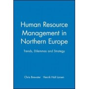 Human Resource Management in Northern Europe by Chris Brewster