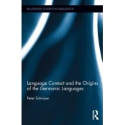 Language Contact and the Origins of the Germanic Languages by Peter Schrijver