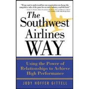 The Southwest Airlines Way by Jody Hoffer Gittell