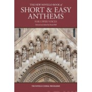 The New Novello Book of Short & Easy Anthems for Upper Voices by Hal Leonard Corp