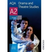 AQA Drama and Theatre Studies A2: Student Book by Susan Fielder