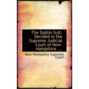 The Dublin Suit by New Hampshire Supreme Court