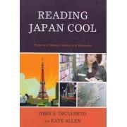Reading Japan Cool by John E. Ingulsrud