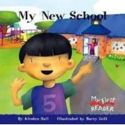 My New School by Kirsten Hall