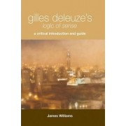 Gilles Deleuze's Logic of Sense by James Williams