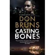 Casting Bones: A New Voodoo Mystery Series Set in New Orleans