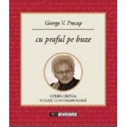 Cu praful pe buze - George V. Precup