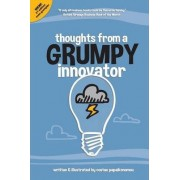 Thoughts from a Grumpy Innovator by Costas Papaikonomou