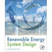 Renewable Energy System Design by Ziyad Salameh
