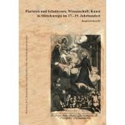 Piaristen und Schulwesen, Wissenschaft, Kunst in Mitteleuropa im 17.–19. Jahrhundert(Ladislav Kačic)