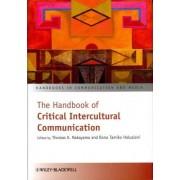 The Handbook of Critical Intercultural Communication by Thomas K. Nakayama