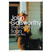 The Forsyte Saga: White Monkey, Silver Spoon, Swan Song v. 2 by John Galsworthy