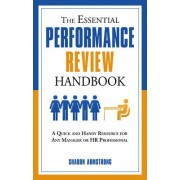 The Essential Performance Review Handbook by Sharon Armstrong