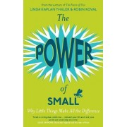 The Power of Small by Linda Kaplan