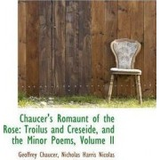 Chaucer's Romaunt of the Rose by Geoffrey Chaucer