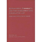 Employment, Disability and the Americans with Disabilities Act by Peter Blanck