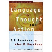 Language in Thought and Action by Samuel I. Hayakawa